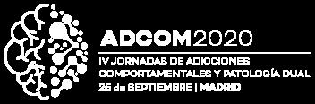 ADCOM 2020. IV Jornadas de Adicciones Comportamentales y Patología Dual